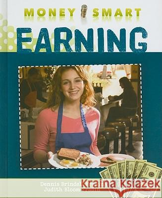 Earning Dennis Brindell Fradin Judith Bloom Fradin 9781608701230 Benchmark Books (NY)