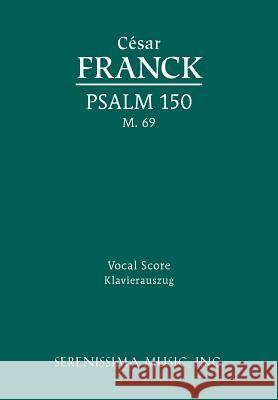 Psalm 150, M. 69 - Vocal Score Cesar Franck Richard W. Sargeant  9781608740734
