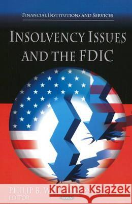 Insolvency Issues & the FDIC  9781608768011