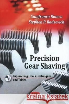Precision Gear Shaving  9781608768615