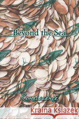 Beyond the Sea: Renaissance Eber &. Wein 9781608804252
