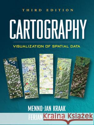 Cartography: Visualization of Spatial Data Menno-Jan Kraak Ferjan Ormeling 9781609181932