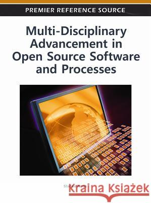 Multi-Disciplinary Advancement in Open Source Software and Processes Stefan Koch 9781609605131