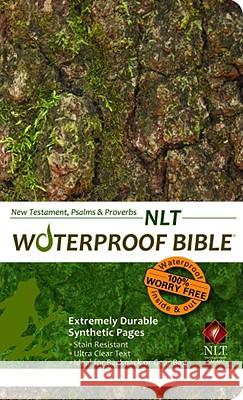 Waterproof New Testament with Psalms and Proverbs-NLT-Tree Bark Bardin & Marsee Publishing 9781609690090