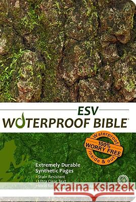 Waterproof Bible-ESV-Tree Bark Bardin & Marsee Publishing 9781609690144 Bardin & Marsee Pub