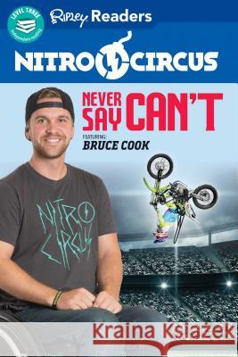 Nitro Circus You Got This Ft. Bruce Cook Ripley's Believ 9781609912819
