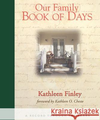 Our Family Book of Days Kathleen Finley Kathleen O. Chesto 9781610977739