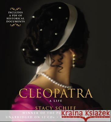 Cleopatra: A Life - audiobook Stacy Schiff Robin Miles 9781611139150 Hachette Audio