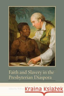 Faith and Slavery in the Presbyterian Diaspora William Harrison Taylor Peter C. Messer Sir Tom Devine 9781611462012