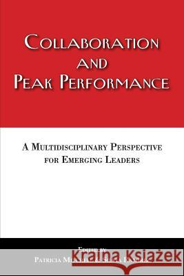 Collaboration and Peak Performance Patricia Mitchell Silvia Ramirez 9781611701319