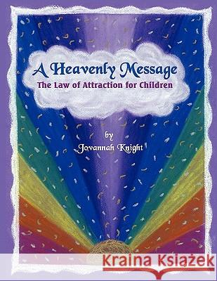 A Heavenly Message Jovannah Knight 9781612044309