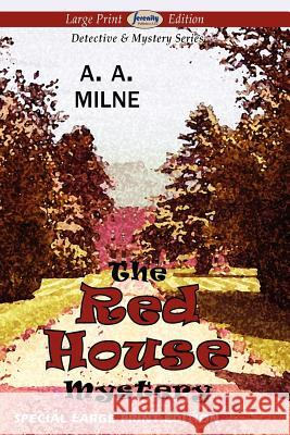 The Red House Mystery A. A. Milne 9781612428178