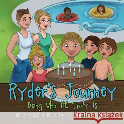 Ryder's Journey: Being Who He Truly Is Tiffany Parres-Gold 9781612447032