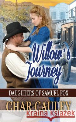 Willow's Journey Char Cauley 9781612589886