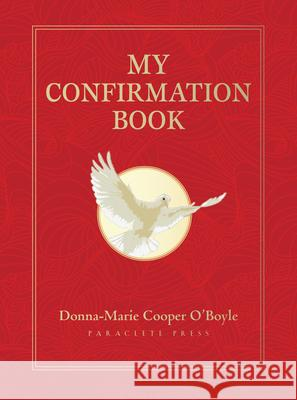 My Confirmation Book Donna Marie Cooper O'Boyle 9781612613574