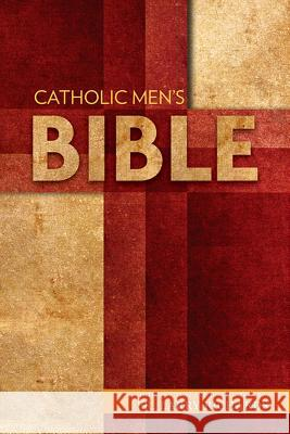Catholic Men's Bible-Nabre Fr Larry Richards 9781612787275