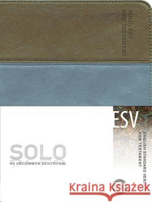 Message Solo New Testament-ESV Crossway Inc 9781612914923