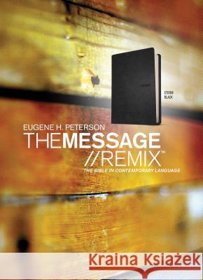 The Message//REMIX (Leather-Look, Black) Eugene H. Peterson 9781612915685