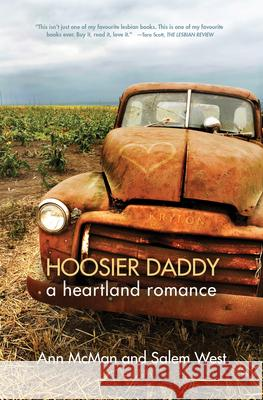 Hoosier Daddy: A Heartland Romance Ann McMan Salem West 9781612940991