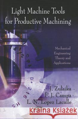 Light Machine Tools for Productive Machining  9781613246443