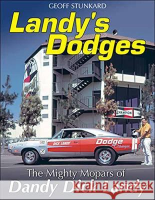 Landy's Dodges: The Mighty Mopars of