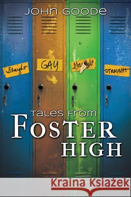 Tales from Foster High John Goode 9781613727188
