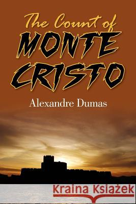 The Count of Monte Cristo Alexandre Dumas 9781613820971