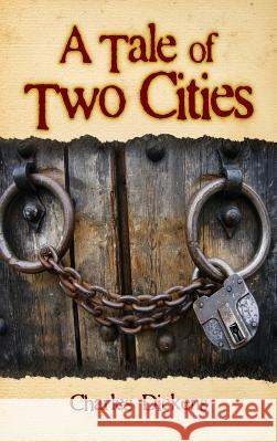 A Tale of Two Cities Charles Dickens 9781613826072 Simon & Brown
