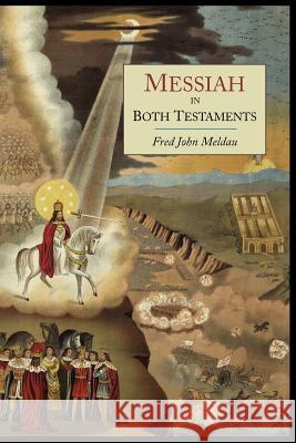 Messiah in Both Testaments Fred John Meldau 9781614272649