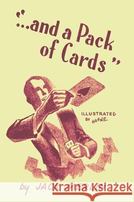 And a Pack of Cards Jack Merlin Jean Hugard 9781614278740