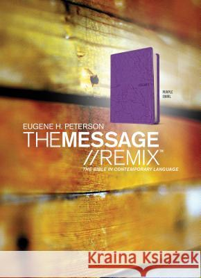 Message Remix 2.0-MS Eugene H. Peterson 9781615219247