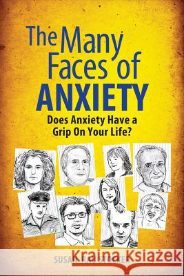 Many Faces of Anxiety Susan Rau Stocker 9781615470167