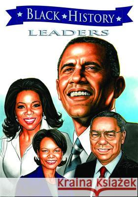 Black History Leaders: Barack Obama, Colin Powell, Oprah Winfrey, and Condoleezza Rice  Various 9781616239237