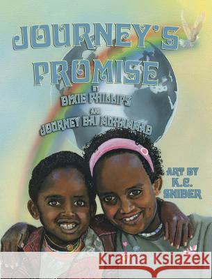 Journey's Promise Dixie Phillips Journey Dai Muhammad Kc Snider 9781616333355