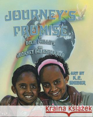 Journey's Promise Dixie Phillips Journey Dai Muhammad Kc Snider 9781616333362