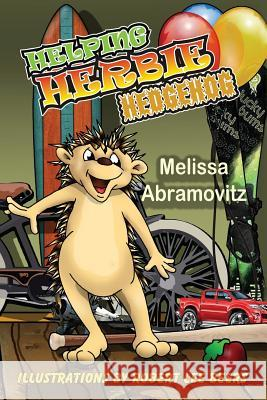 Helping Herbie Hedgehog Melissa Abramovitz Robert Lee Beers 9781616336127 Guardian Angel Publishing
