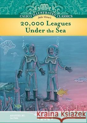 20,000 Leagues Under the Sea Jan Fields Jules/Fields Verne Eric Scott Fisher 9781616411107