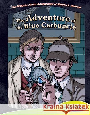 The Adventure of the Blue Carbuncle Vincent Goodwin Ben Dunn 9781616418915 Magic Wagon