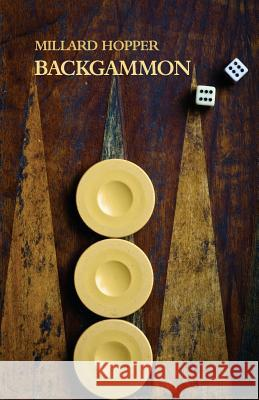 Backgammon (Reprint Edition) Millard Hopper 9781616462123