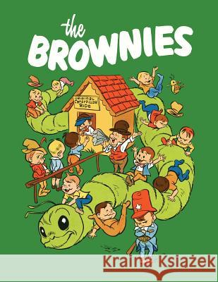 The Brownies (Dell Comic Reprint) Walt Kelly Don Gunn Palmer Cox 9781616462673