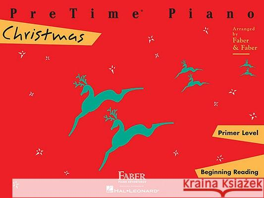 Pretime Piano Christmas: Primer Level Nancy And Randall Faber 9781616770150 Faber Piano Adventures