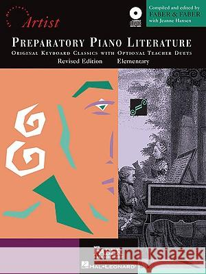 Preparatory Piano Literature: Developing Artist Original Keyboard Classics Original Keyboard Classics with Opt. Teacher Duets Randall Faber Nancy Faber Jeanne Weisman 9781616770273 Faber Piano Adventures