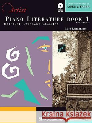 Piano Literature - Book 1: Developing Artist Original Keyboard Classics Randall Faber Nancy Faber Jeanne Weisman 9781616770303 Faber Piano Adventures
