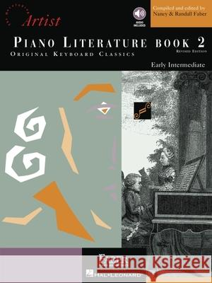 Piano Literature - Book 2: Developing Artist Original Keyboard Classics Randall Faber Nancy Faber Jeanne Weisman 9781616770341 Faber Piano Adventures