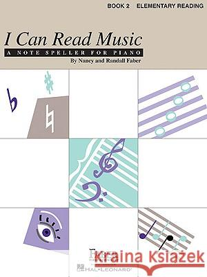 I Can Read Music, Book 2, Elementary Reading Nancy Faber Randall Faber And Randall Faber Nancy 9781616770600 Faber Piano Adventures