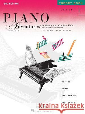 Level 1 - Theory Book: Piano Adventures And Randall Faber Nancy Nancy Faber Randall Faber 9781616770792 Faber Piano Adventures