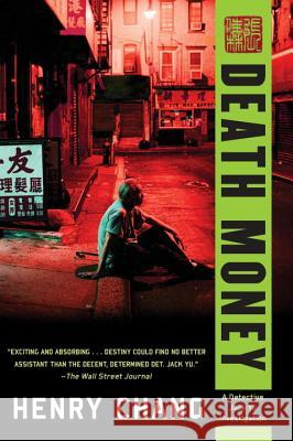 Death Money Henry Chang 9781616955328 Soho Crime