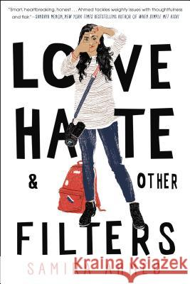 Love, Hate and Other Filters Samira Ahmed 9781616958473