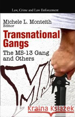 Transnational Gangs : The MS-13 Gang & Others  9781617289170