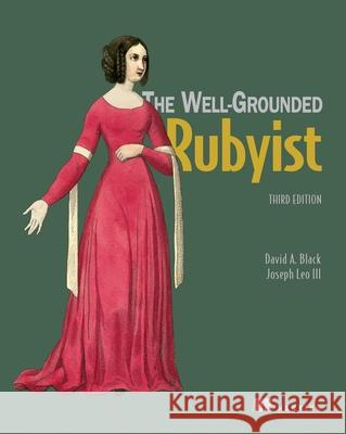 The Well Grounded Rubyist  9781617295218